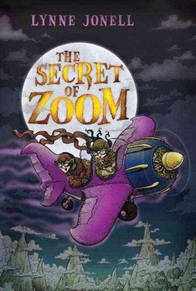 The Secret of Zoom (Hardcover)