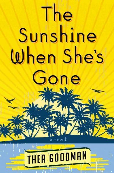 The Sunshine When She's Gone (Hardcover)