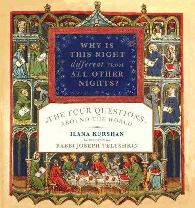 Why Is This Night Different from All Other Nights?: The Four Questions Around the World (Hardcover)