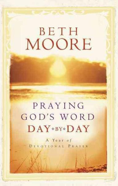 Praying God's Word Day by Day (Hardcover)