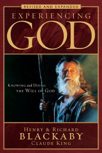 Experiencing God: Knowing and Doing the Will of God (Paperback)