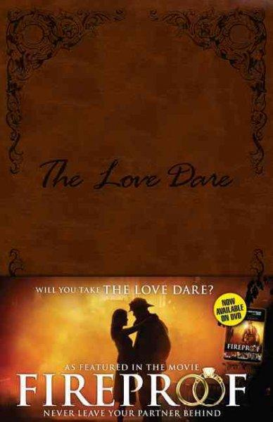 The Love Dare: Legacy Edition (Paperback)