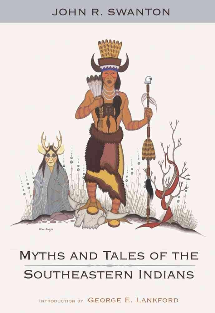 Myths and Tales of the Southeastern Indians (Paperback)