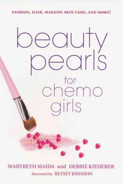 Beauty Pearls for Chemo Girls (Paperback)