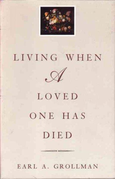 Living When a Loved One Has Died (Paperback)