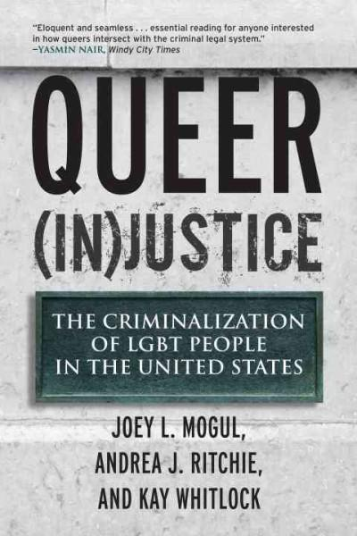 Queer (In)justice: The Criminalization of LGBT People in the United States (Paperback)
