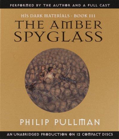 The Amber Spyglass: His Dark Materials Book Three (CD-Audio)