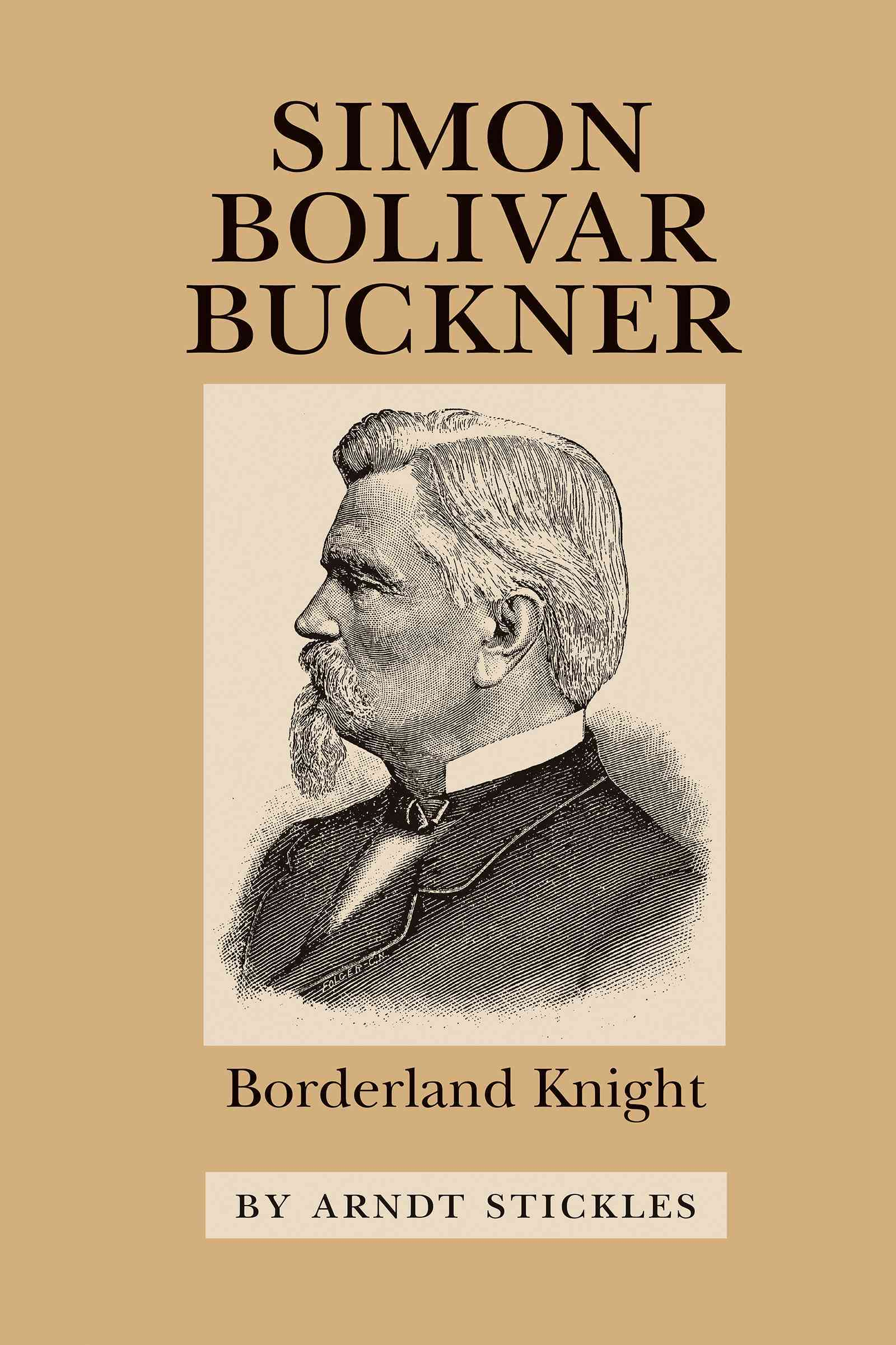 Simon Bolivar Buckner: Borderland Knight (Paperback)