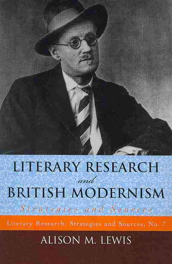 Literary Research and British Modernism: Strategies and Sources (Paperback)