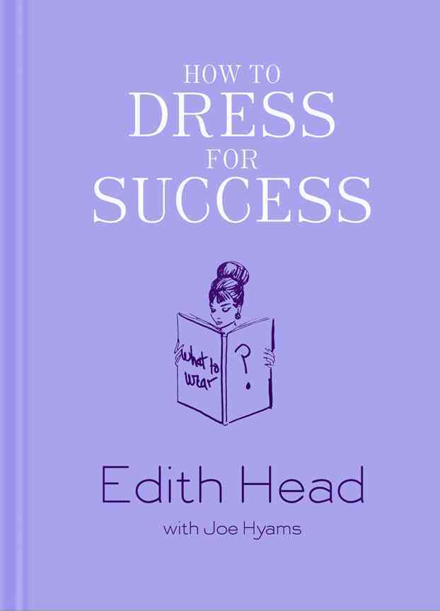 How to Dress for Success (Hardcover)