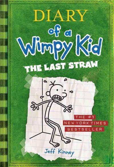 The Last Straw (Hardcover)