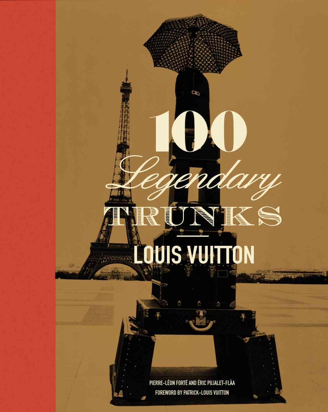 Louis Vuitton: 100 Legendary Trunks (Hardcover)