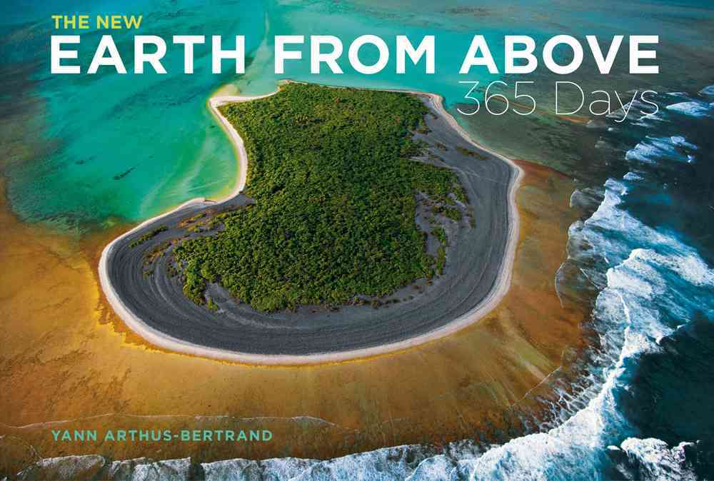 The New Earth from Above: 365 Days (Hardcover)