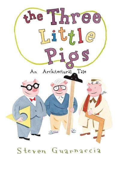 The Three Little Pigs: An Architectural Tale (Hardcover)