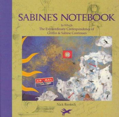 Sabine's Notebook: In Which the Extraordinary Correspondence of Griffin & Sabine Continues (Hardcover)