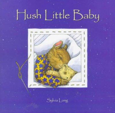Hush Little Baby (Hardcover)
