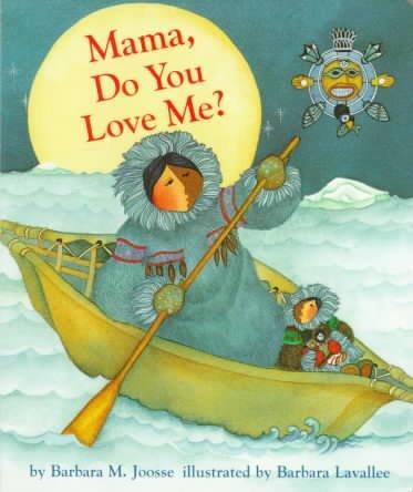 Mama, Do You Love Me? (Board book)