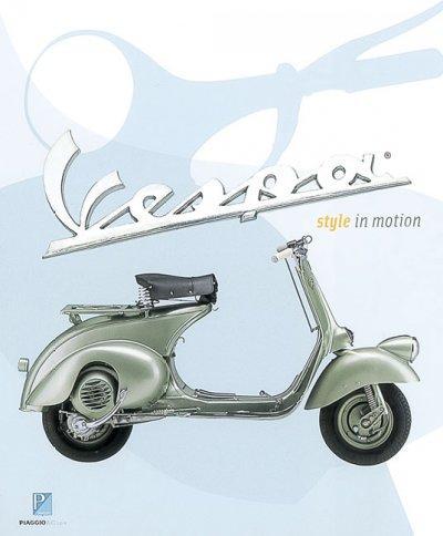 Vespa: Style in Motion (Paperback)