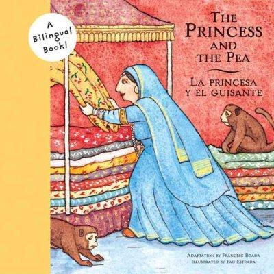 The Princess And The Pea/la Princesa Y El Guisante (Paperback)
