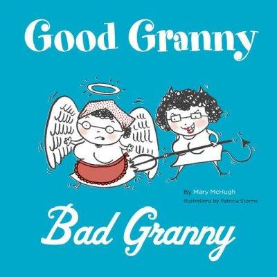 Good Granny / Bad Granny (Hardcover)