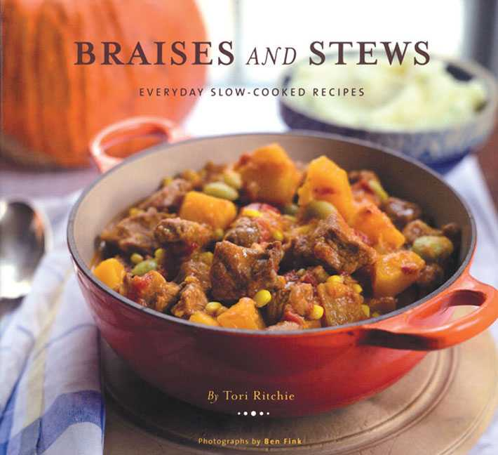 Braises and Stews: Everyday Slow-Cooked Recipes (Hardcover)