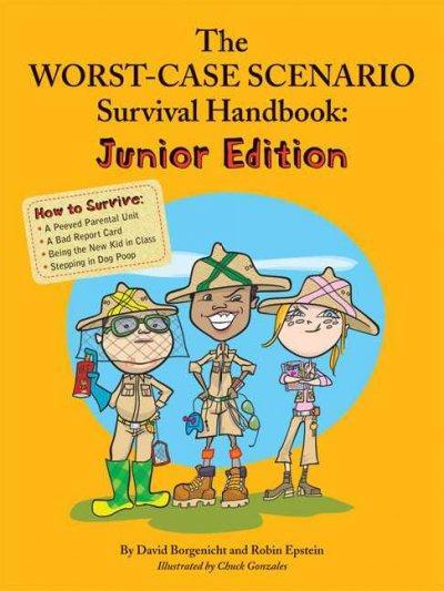 The Worst-Case Scenario Survival Handbook: Junior Edition (Paperback)