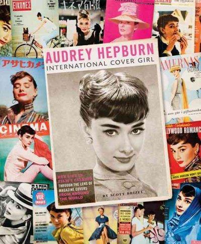Audrey Hepburn: International Cover Girl (Hardcover)
