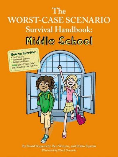 The Worst-Case Scenario Survival Handbook: Middle School (Paperback)