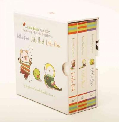 The Little Books Boxed Set: Little Pea/Little Hoot/Little Oink (Board book)