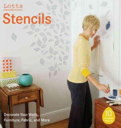 Lotta Jansdotter Stencils: Decorate Your Walls, Furniture, Fabric, and More (Paperback)