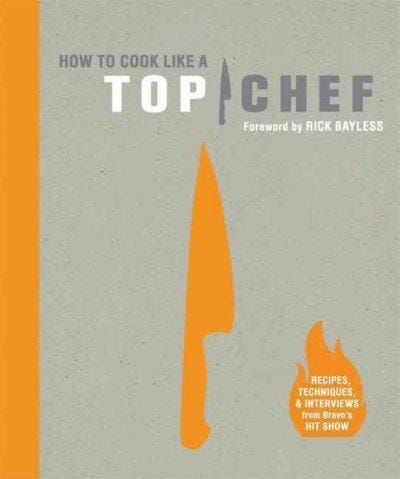 How to Cook Like a Top Chef (Hardcover) - Thumbnail 0