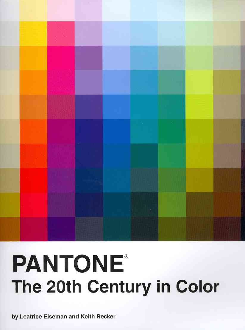 Pantone: The 20th Century in Color (Hardcover)