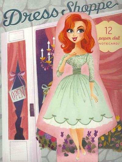 Dress Shoppe: 12 Paper Doll Notecards (Cards)