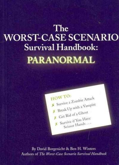 The Worst-Case Scenario Survival Handbook: Paranormal (Paperback)
