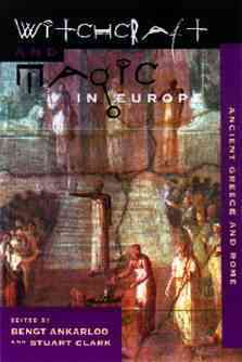 Witchcraft and Magic in Europe: Ancient Greece and Rome (Paperback)
