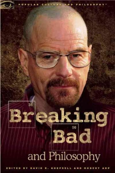 Breaking Bad and Philosophy: Badder Living Through Chemistry (Paperback)