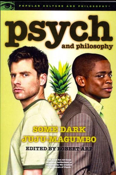 Psych and Philosophy: Some Dark Juju-magumbo (Paperback)