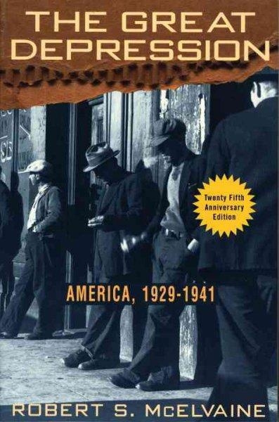 The Great Depression: America, 1929-1941 (Paperback)