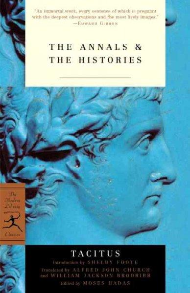 The Annals & the Histories: And the Histories (Paperback)
