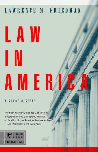 Law In America: A Short History (Paperback)