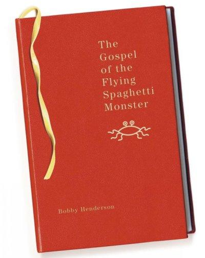 The Gospel of the Flying Spaghetti Monster (Paperback)