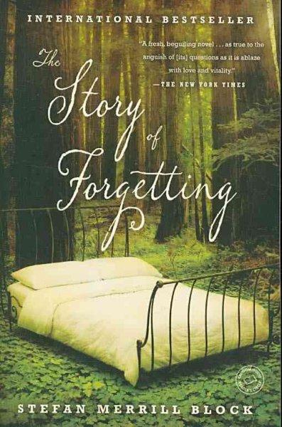 The Story of Forgetting (Paperback)