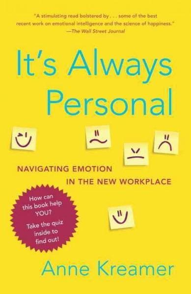 It's Always Personal: Navigating Emotion in the New Workplace (Paperback)