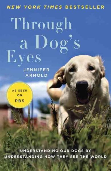 Through a Dog's Eyes (Paperback)