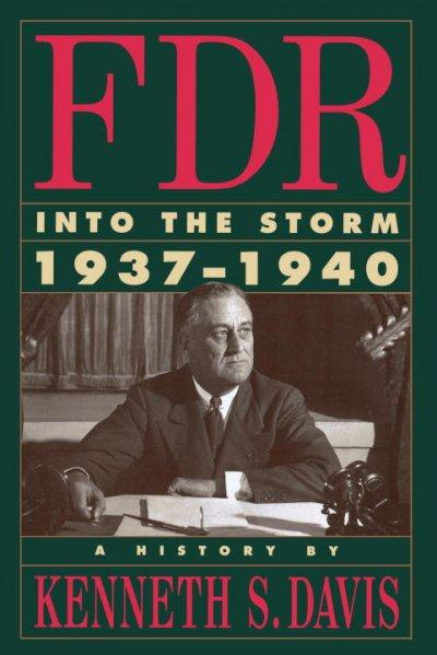 FDR: Into the Storm 1937-1940 (Paperback)