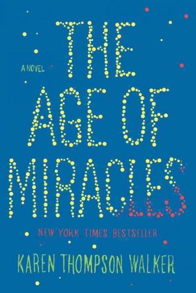 The Age of Miracles (Hardcover)