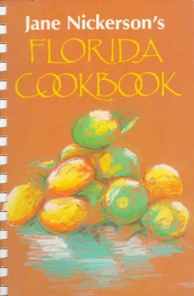 Jane Nickerson's Florida Cookbook (Paperback)