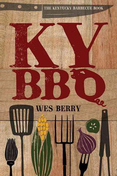 The Kentucky Barbecue Book (Hardcover)
