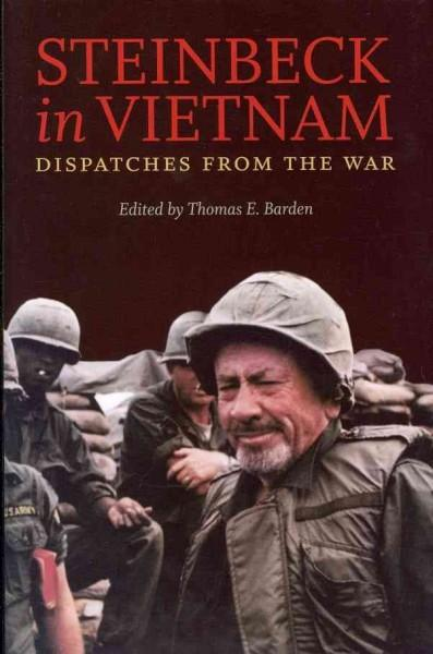 Steinbeck in Vietnam: Dispatches From The War (Hardcover)
