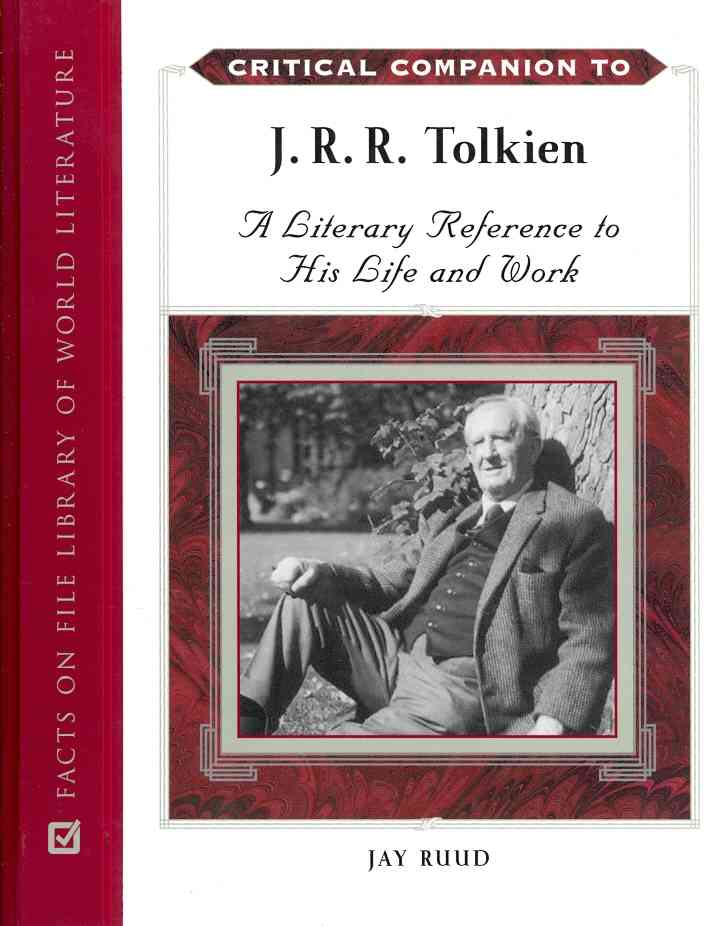 Critical Companion to J. R. R. Tolkien: A Literary Reference to His Life and Work (Hardcover)
